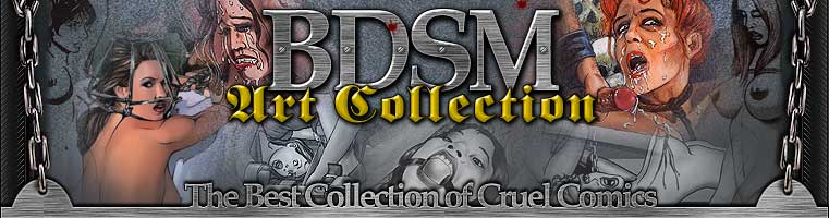 BDSM Art Collection-The Best Collection of Cruel Comics